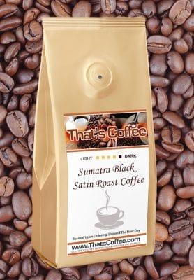Sumatra Black Satin Roast Coffee Beans